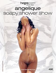 Angelique Soapy Shower Show
