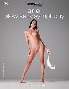 Ariel Symphonie lente et sexy