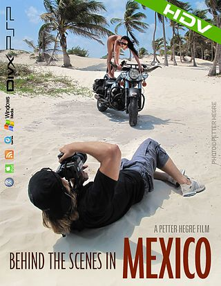 Behind the Scenes in Mexico