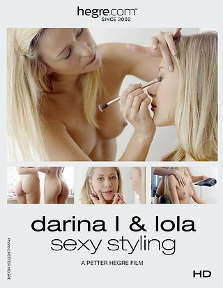 Darina L and Lola Sexy Styling