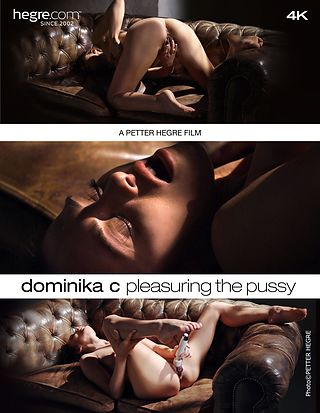 Dominika C Pleasuring The Pussy