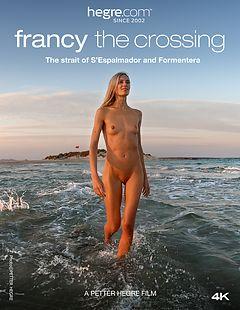 Francy Die Überquerung