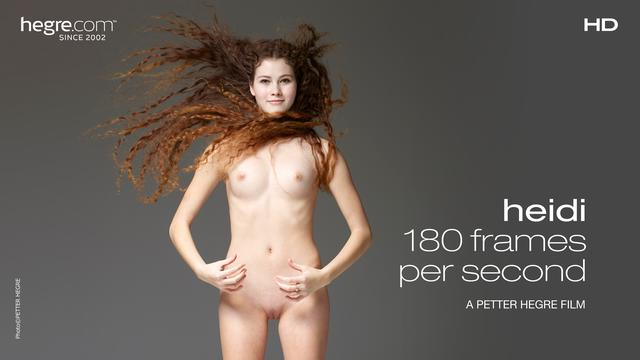 Heidi 180 Frames Per Second