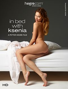 In Bed With Ksenia