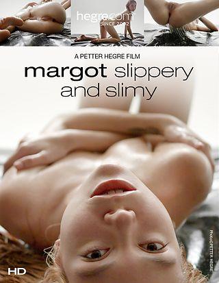 Margot resbalosa y babosa