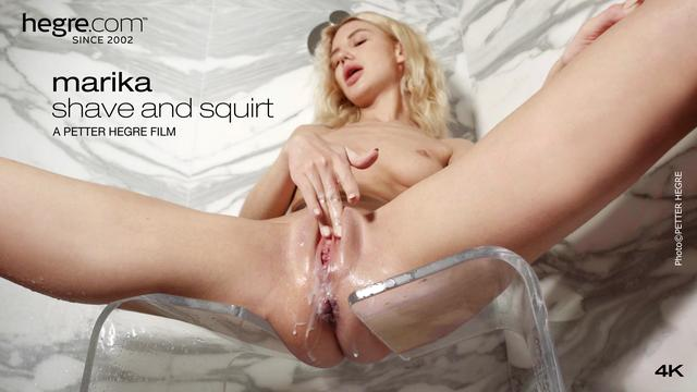 Marika Shave and Squirt
