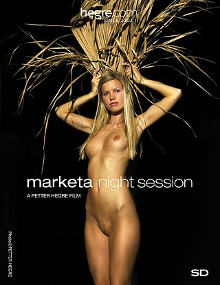 Marketa night session