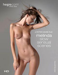 Melinda Slow Sensual Scenes