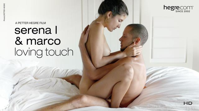 Serena L And Marco Loving Touch