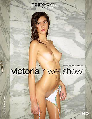 Victoria R Wet Show
