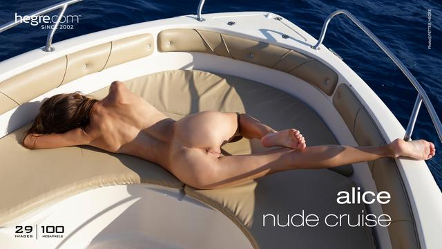 Alice nude cruise
