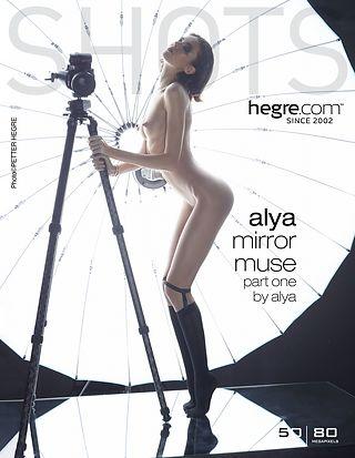Alya mirror muse part1