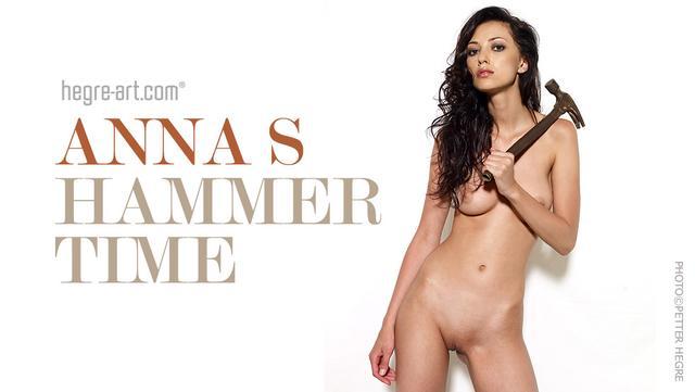 Anna S hammer time