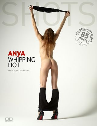 Anya whipping hot