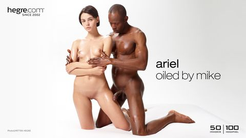 Ariel oiled by Mike