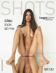 Clau look at me