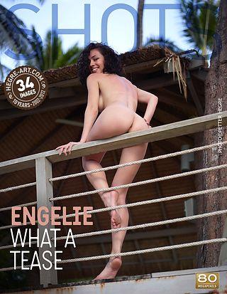 Engelie what a tease