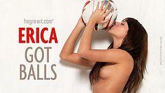 Erica got balls
