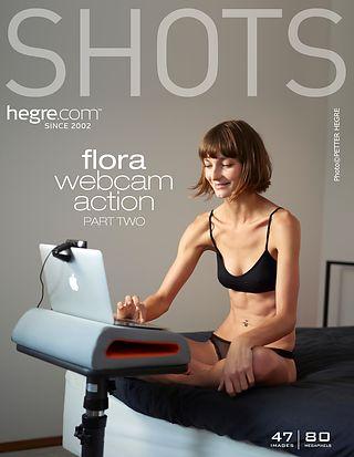 Flora webcam action partie 2