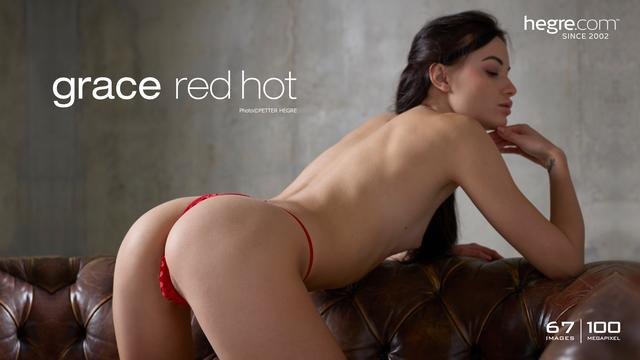 Grace red hot