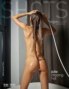 Jolie heiß tropfend