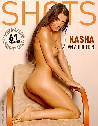 Kasha tan addiction