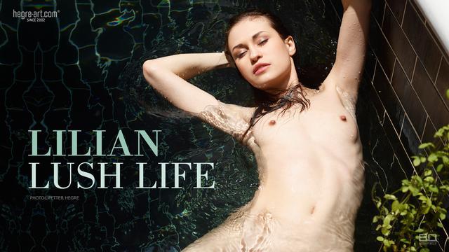 Lilian lush life
