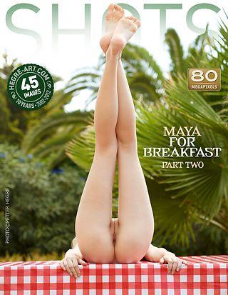 Maya for breakfast part2