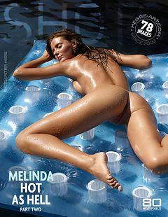 Melinda chaude comme l'enfer partie 2