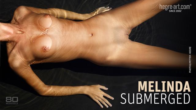 Melinda submergée