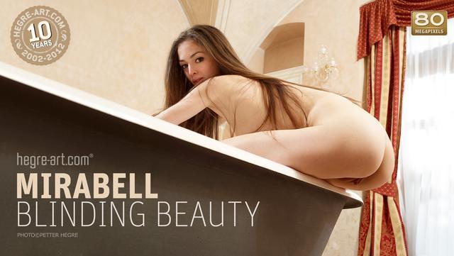 Mirabell blinding beauty