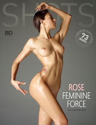 Rose feminine force