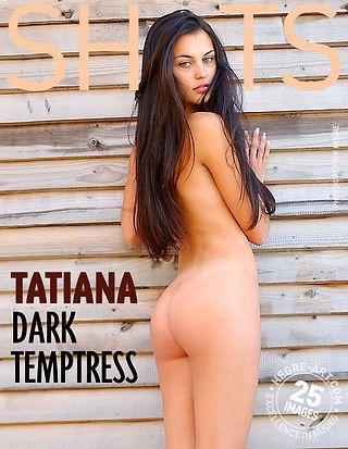Tatiana dark temptress  Part 1
