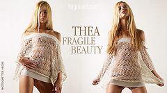 Thea fragile beauty