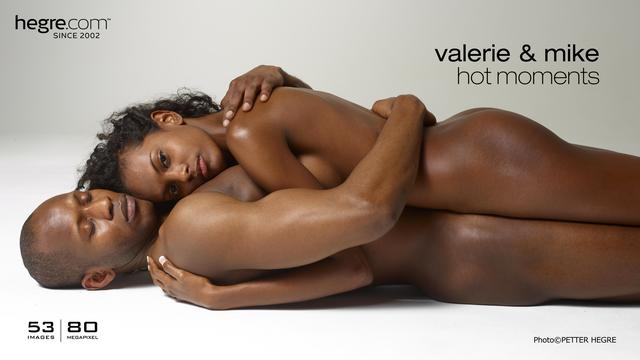 Valerie and Mike hot moments