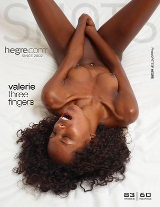 Valerie three fingers