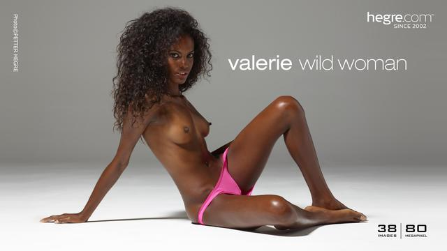 Valerie wild woman