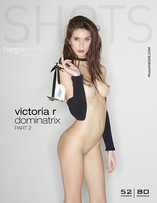 Victoria R dominatrix part 2