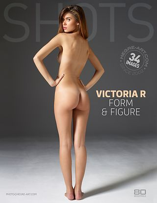 Victoria R form and figure