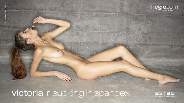 Victoria R sucking in spandex