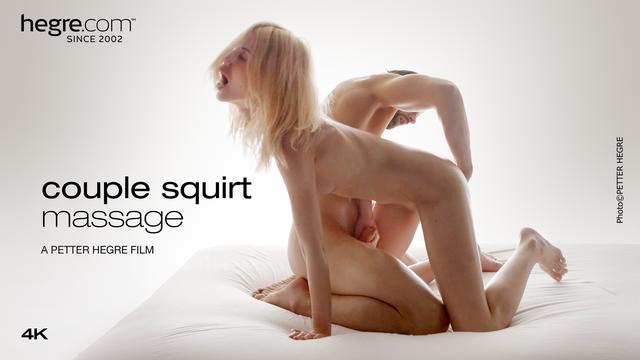 Couple Squirt Massage