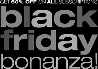 Black Friday Bonanza! *** 50% OFF Sale ***