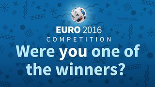 Euro 2016 competition: Were you one of the winners?