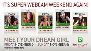 It's Super Webcam Weekend again!