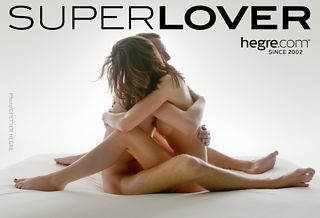 SUPER LOVER Special: Great lovers do this…